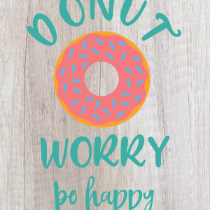 Donut Worry Be Happy 3