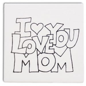 Tile – I Love You Mom