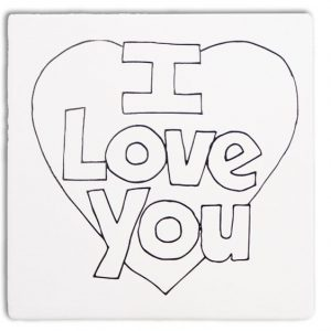 Tile – I Love you