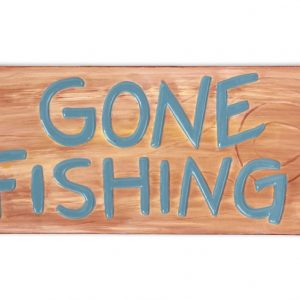 Plaque – Gone Fishing