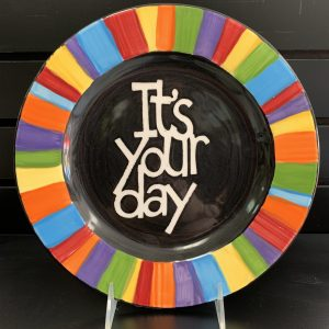 It's Your Day plate (vinyl stencil)